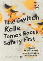 Rock Gang Party: The.Switch, Kalle, Tomas Bocek, Safety First